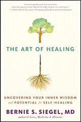 The Art of Healing by Bernie S. Siegel